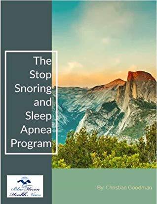 The Stop Snoring and Sleep Apnea Program Book